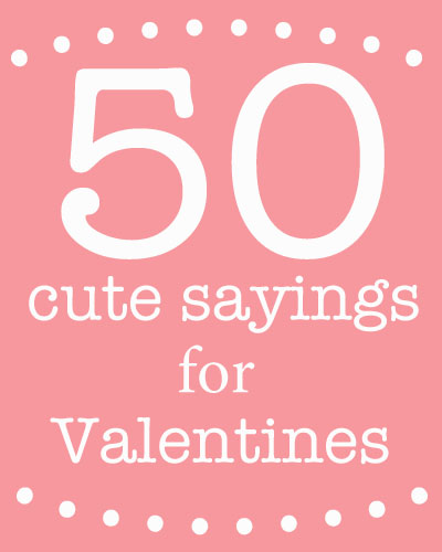 Cute sayings for Valentine\u0027s Day Skip To My Lou - valentines cards words