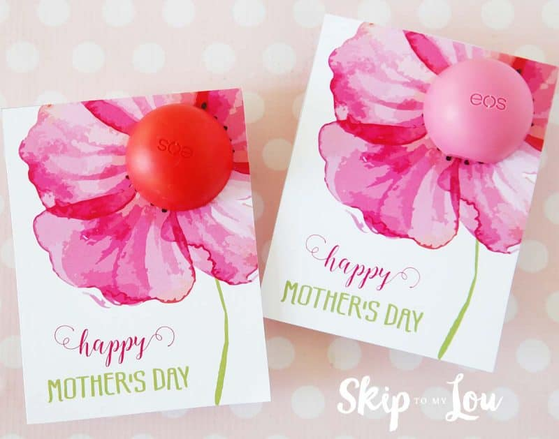 eos Lip Balm Printable Mothers Day Cards Skip To My Lou - mother s day cards