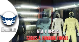 Gameplay : GTA V Heists Series A Funding Finale
