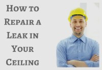 How to Repair a Leak in Your Ceiling | Pipeline ...