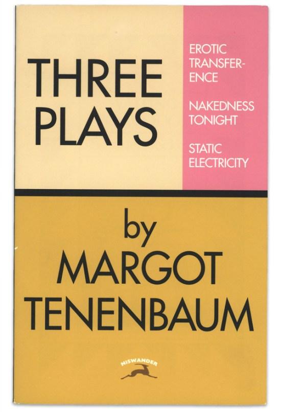 The Royal Tenenbaums - Three Plays