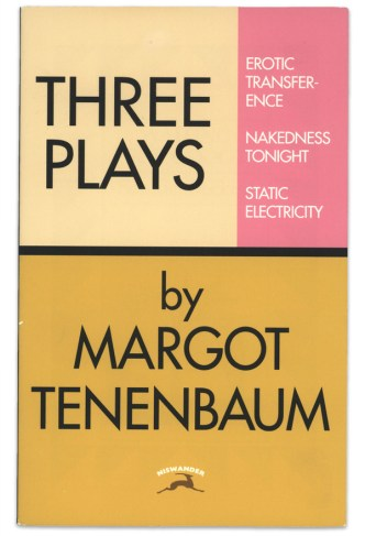 The Royal Tenenbaums - Three Plays