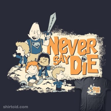 """Never Say Die"" t-shirt by Brave Anderson shows The Goonies in the style of Peanuts"