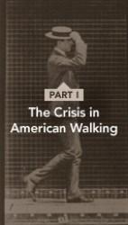 Crisis in American Walking