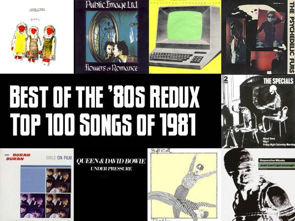 Top 100 Songs of 1981 Slicing Up Eyeballs\u0027 Best of the \u002780s Redux