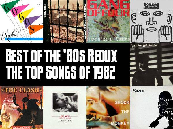 Top 100 Songs of 1982 Slicing Up Eyeballs\u0027 Best of the \u002780s Redux