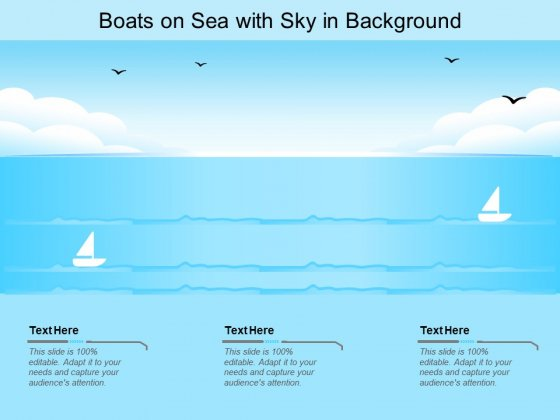 Boats On Sea With Sky In Background Ppt PowerPoint Presentation