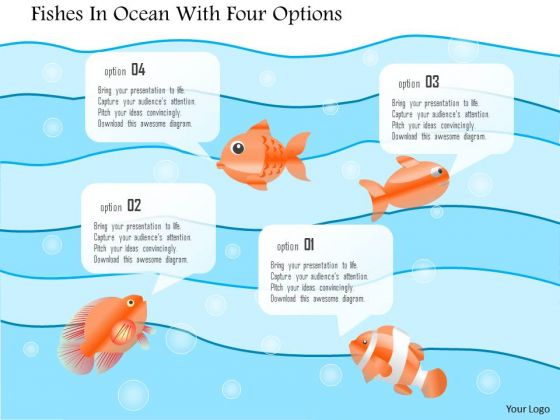 Business Diagram Fishes In Ocean With Four Options Presentation