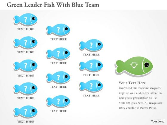 Business Diagram Green Leader Fish With Blue Team Presentation