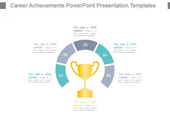 Career Achievements Powerpoint Presentation Templates - PowerPoint