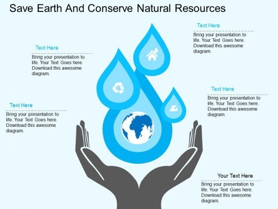 Save Earth And Conserve Natural Resources Powerpoint Templates