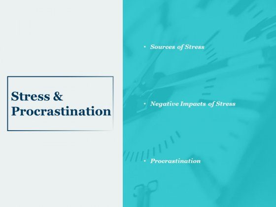Stress And Procrastination Ppt PowerPoint Presentation Infographics
