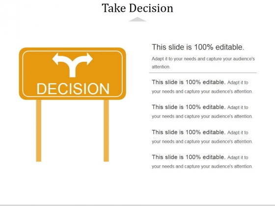 Take Decision Template 1 Ppt PowerPoint Presentation Icon Slide