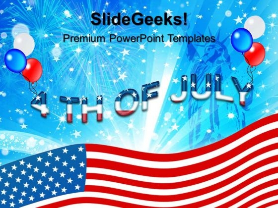 4th July Usa Independence Day PowerPoint Templates And PowerPoint