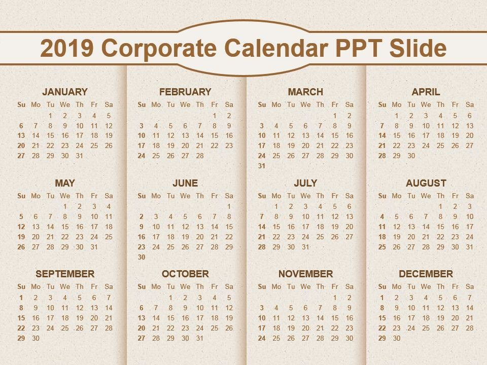 2019 Corporate Calendar Ppt Slide PowerPoint Presentation Sample - sample power point calendar