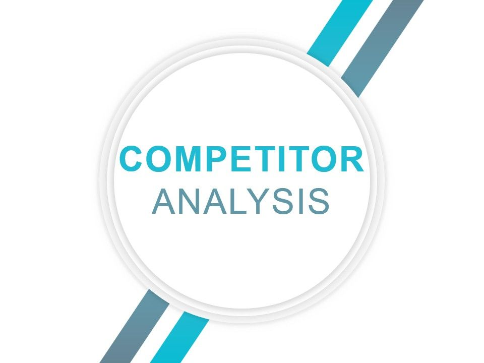 Competitive Analysis Report Powerpoint Presentation Slides - competitor analysis report