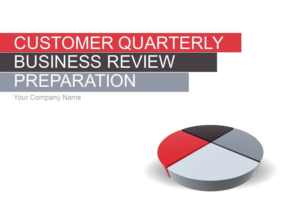 Customer Quarterly Business Review Preparation PowerPoint - business review template