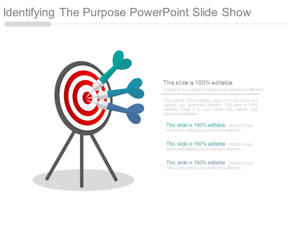 Identifying The Purpose Powerpoint Slide Show PowerPoint Slide