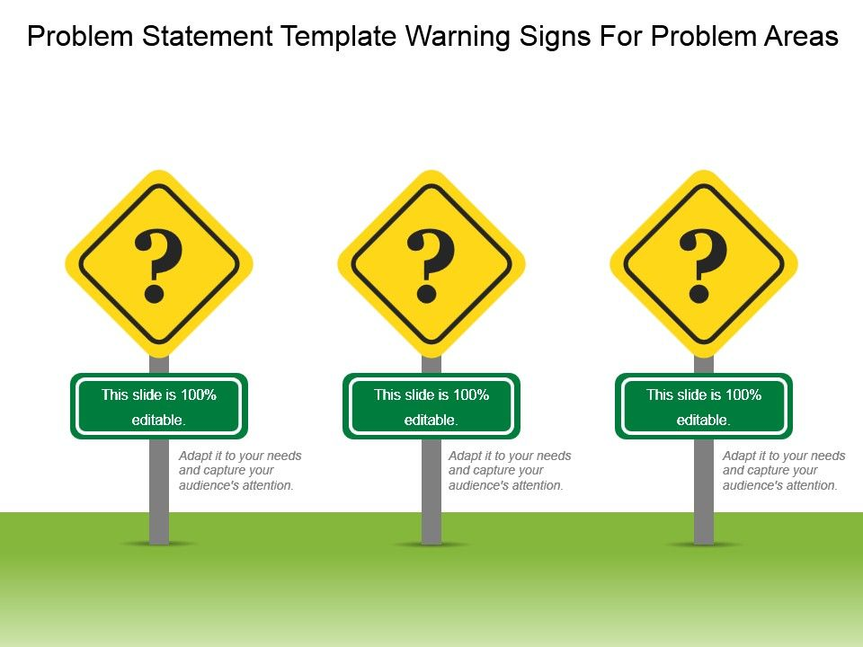 Problem Statement Template Warning Signs For Problem Areas Ppt
