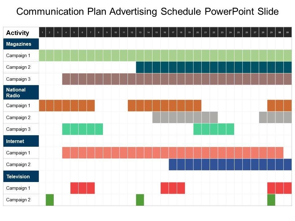 Communication Plan Advertising Schedule Powerpoint Slide