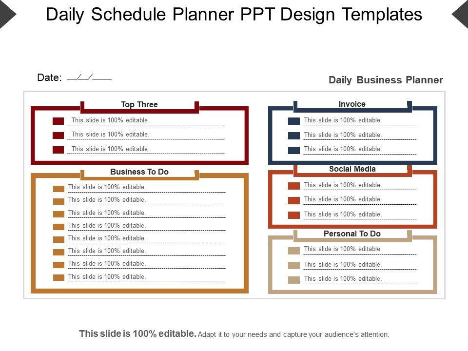 Daily Schedule Planner Ppt Design Templates PowerPoint Slides