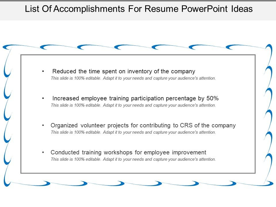 List Of Accomplishments For Resume Powerpoint Ideas Template