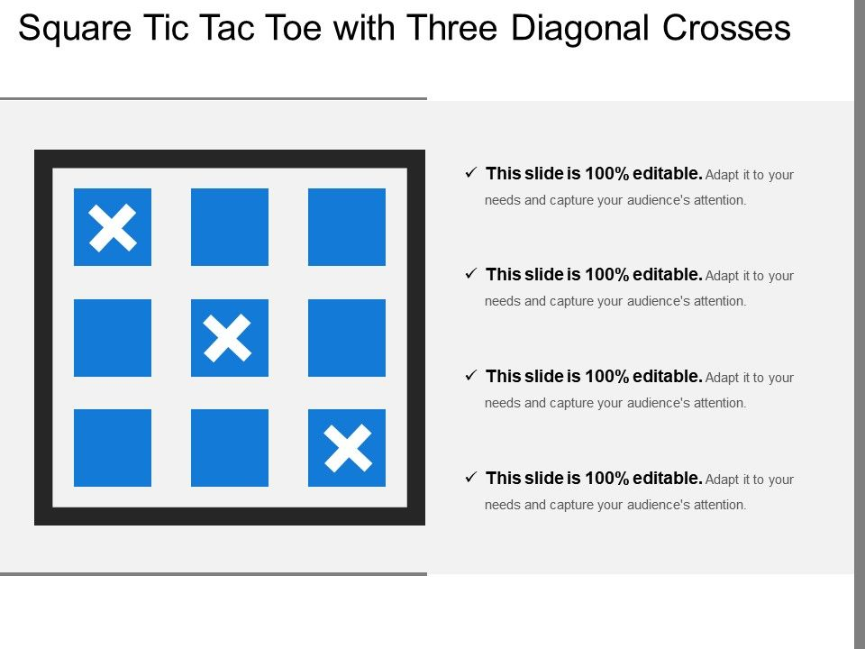 Square Tic Tac Toe With Three Diagonal Crosses Template
