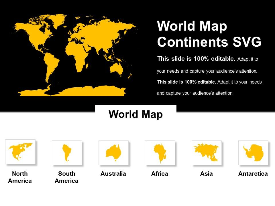 World Map Continents Svg Templates PowerPoint Presentation Slides
