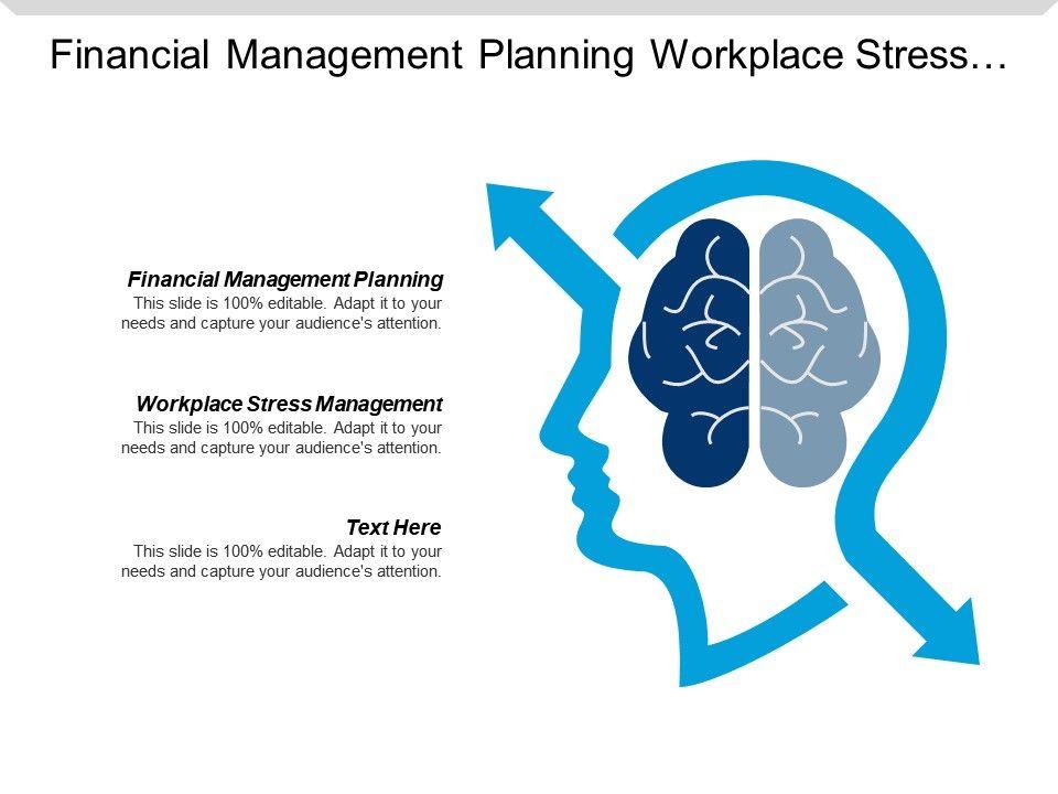 Financial Management Planning Workplace Stress Management Leadership