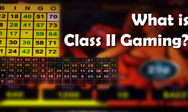What is Class II Gaming?