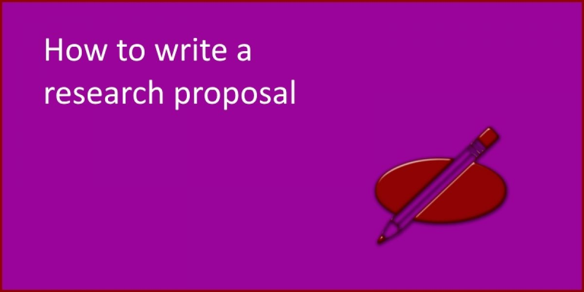 How to Write a Research Proposal - SLT info