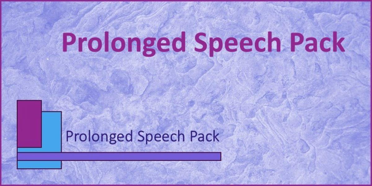Prolonged Speech Pack (Overview) - SLT info