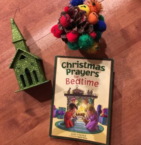Thanksgiving wrap-up {Christmas Prayers for Bedtime}