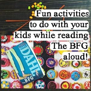 The BFG Read Aloud Activities – Chapters 1 & 2