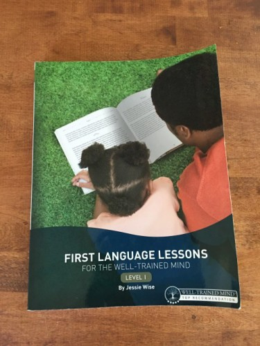 First Language Lessons for the Well-Trained Mind Level 1