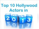 Top 10 Richest African Hollywood Actors in 2013