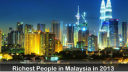 TOP 20 Richest People in Malaysia