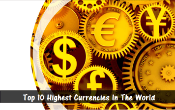 Top 10 Highest Currencies In The World