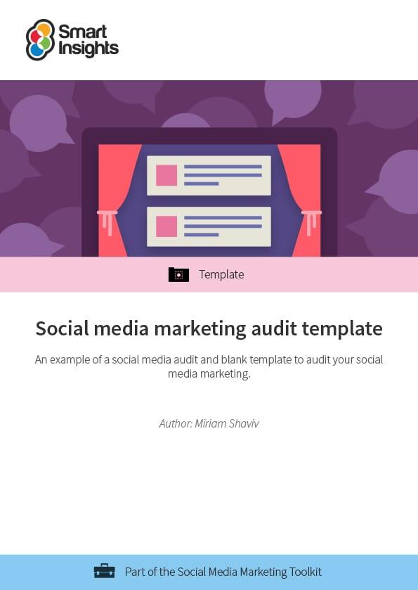 Social media marketing audit template Smart Insights