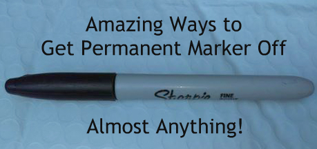 Amazing ways to get permanent marker sharpie off almost anything