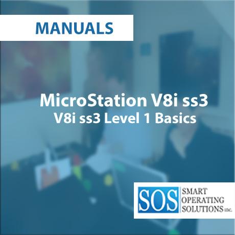 MicroStation V8i ss3 Level 1 Basics Training Manual Smart
