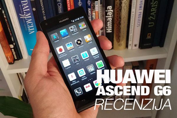 Recenzija: Huawei Ascend G6