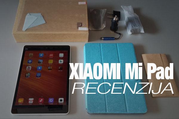 Recenzija: Xiaomi Mi Pad