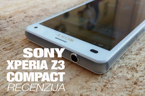 Recenzija: Sony Xperia Z3 Compact