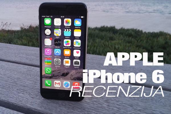 Recenzija: Apple iPhone 6