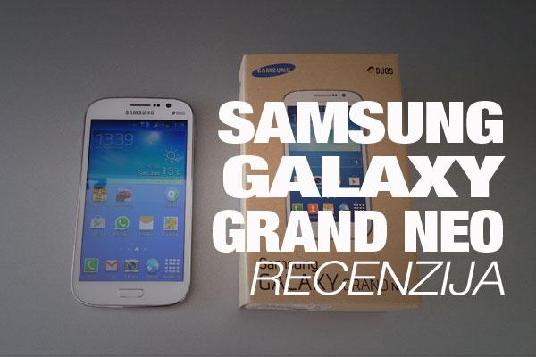 Recenzija: Samsung Galaxy Grand Neo DS