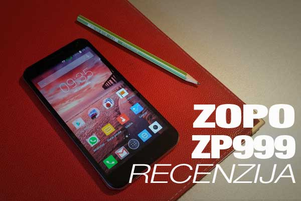 Recenzija: Zopo ZP999