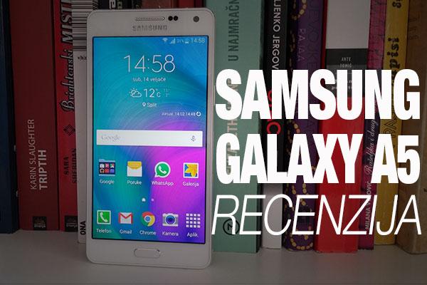 Recenzija: Samsung Galaxy A5