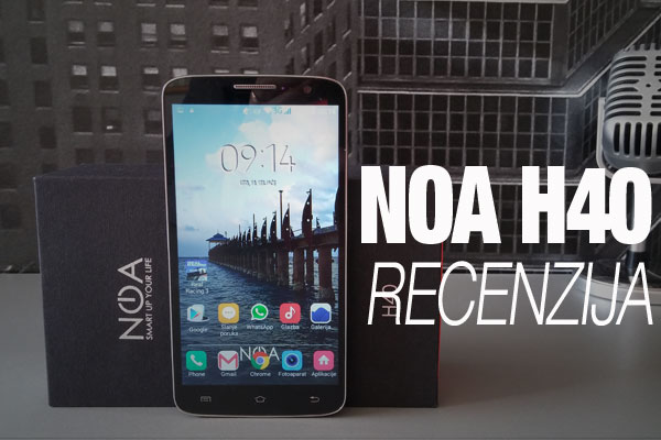 Recenzija: NOA H40