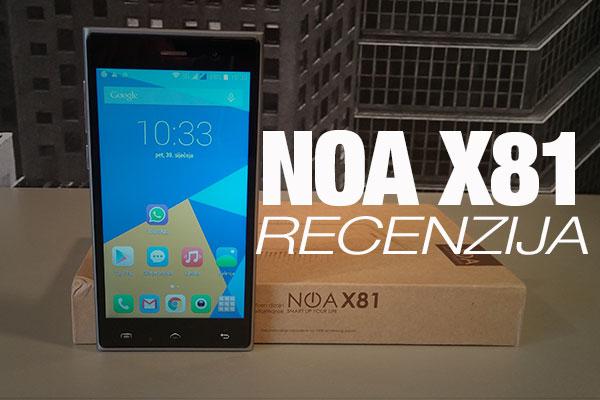 Recenzija: NOA X81